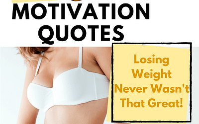 14 Amazing Weight Loss Motivation Quotes (Get Boost of Will Power)